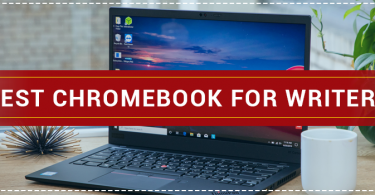 Best Chromebook for Writers